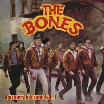 the Bones - Partner in Crime Vol.1/Ltd.