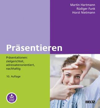Präsentieren. Präsentationen: zielgerichtet, adressatenorientiert, nachhaltig. Mit E-Book inside - Rüdiger Funk  [Gebundene Ausgabe]