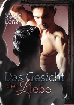 Das Gesicht der Liebe - Sigrid Lenz  [Taschenbuch]
