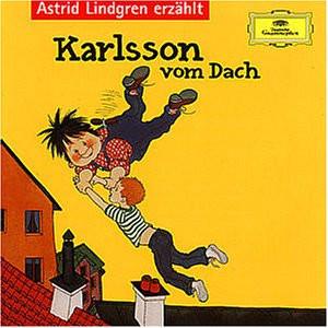 Astrid Lindgren - Karlsson Vom Dach U.a