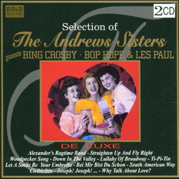 the Andrews Sisters - Selection of Andrew Sisters
