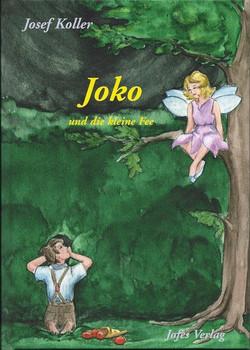 Joko und die kleine Fee - Josef Koller