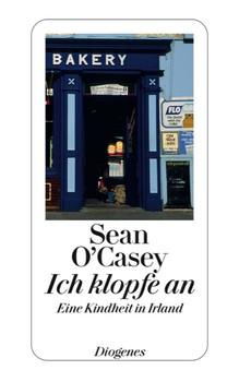 Ich klopfe an: Autobiographie - Sean O'Casey