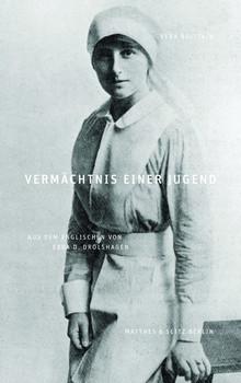 Vermächtnis einer Jugend. Autobiographie - Vera Brittain  [Gebundene Ausgabe]