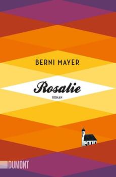 Taschenbücher / Rosalie. Roman - Berni Mayer  [Taschenbuch]
