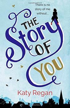 The Story of You - Regan, Katy