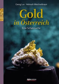 Gold in Österreich. Eine Schatzsuche - Georg Lux  [Gebundene Ausgabe]