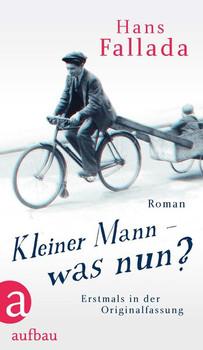 Kleiner Mann – was nun? - Hans Fallada [Gebundene Ausgabe]