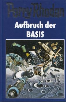 Perry Rhodan: Band 118 - Aufbruch der BASIS [Gebundene Ausgabe]