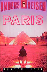 Anders reisen: Paris. Ein Reisebuch in den Alltag.