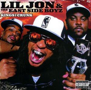 Lil Jon & The East Side Boyz - Kings of Crunk