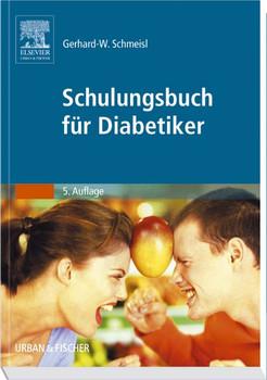 Schulungsbuch für Diabetiker - Gerhard-Walter Schmeisl
