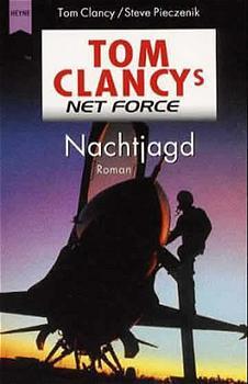 Tom Clancy's Net Force 4, Nachtjagd - Tom Clancy