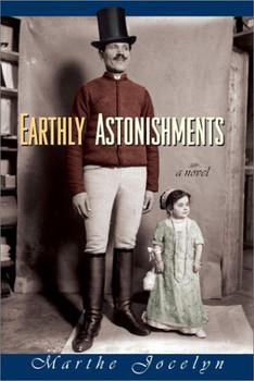 Earthly Astonishments - Jocelyn, Marthe