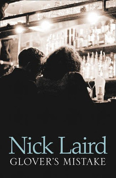 Glover's Mistake - Laird, Nick