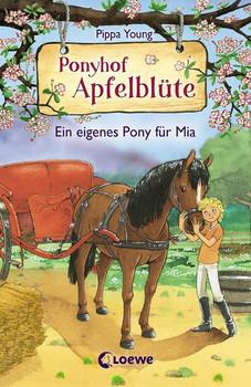 Ponyhof Apfelblüte - Ein eigenes Pony für Mia. ab 8 Jahre - Pippa Young  [Gebundene Ausgabe]