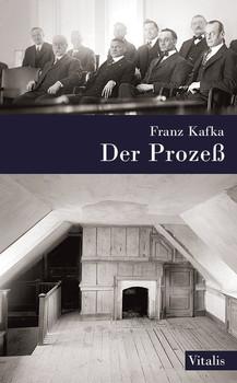 Der Prozeß. Ein Roman - Franz Kafka  [Gebundene Ausgabe]