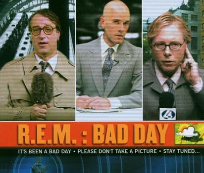R.E.M. - Bad Day