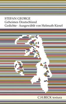 Geheimes Deutschland. Gedichte - Stefan George  [Taschenbuch]