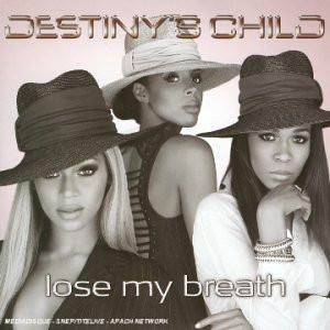 Destiny S Child - Lose My Breath