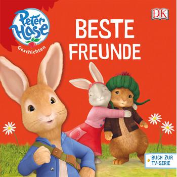 Peter Hase. Beste Freunde - -
