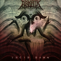 Arkaik - Lucid Dawn