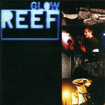 Reef - Glow