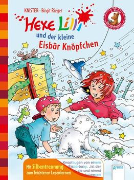 Hexe Lilli und der kleine Eisbär Knöpfchen. Der Bücherbär. Hexe Lilli für Erstleser. Mit Silbentrennung zum leichteren Lesenlernen: - KNISTER  [Gebundene Ausgabe]