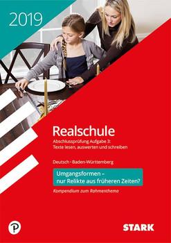 Textkompendium Realschule-Deutsch-BaWü- Rahmenthema 2018/2019 - Umgangsformen - nur Relikte aus vergangenen Zeiten? [Taschenbuch]