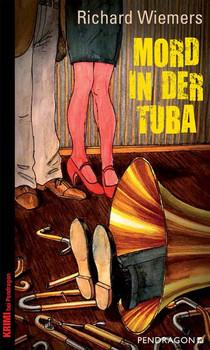Mord in der Tuba - Richard Wiemers  [Taschenbuch]
