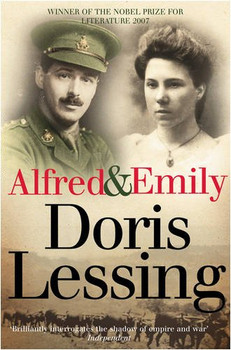 Alfred and Emily - Lessing, Doris