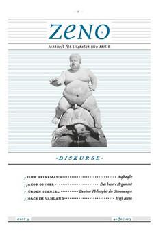 zeno. Jahrheft für Literatur und Kritik. Heft 39/2019: Diskurse [Taschenbuch]