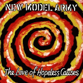 New Model Army - The Love of Hopeless