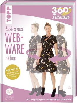 360° Fashion Basics aus Webware nähen. Innovation: Rundumansicht und Zoomfunktion online - Julia Korff  [Gebundene Ausgabe]