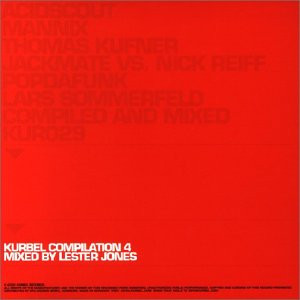 Various - Kurbel Compilation Vol. 4: Mixed by Lester Jones