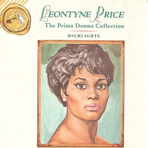 Leontyne Price - Highlights from the Prima Donn
