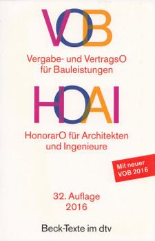 VOB: Vergabe- und Vertragsordnung für Bauleistungen HOAI - Honorarordnung für Architekten und Ingenieure [Taschenbuch, 32. Auflage 2016]
