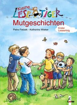 Kleine Lesetiger-Mutgeschichten - Petra Fietzek