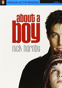 """""""About a Boy"""": Active Reading - Level 4 (Penguin Active: Level 4) - Nick Hornby"""