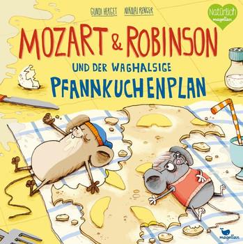 Mozart & Robinson und der waghalsige Pfannkuchenplan - Gundi Herget  [Gebundene Ausgabe]