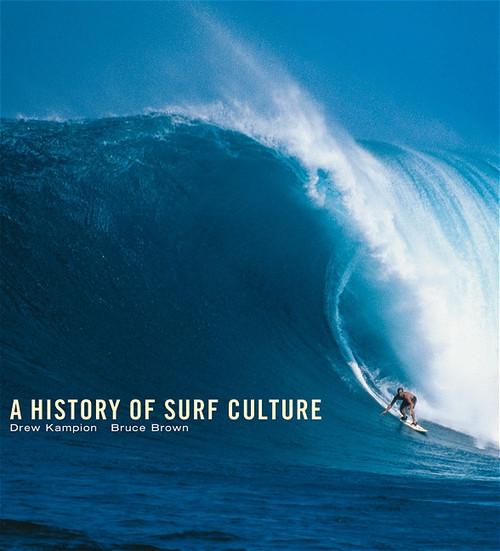 Die Geschichte des Surfens - Drew Kampion
