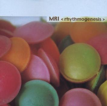 M.R.I. - Rhythmogenesis