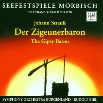 Rudolf Bibl - Strauß: Der Zigeunerbaron (Gesamtaufnahme) (Aufnahme Seefestspiele Mörbisch 2000)