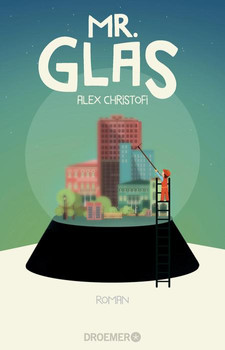 Mr. Glas: Roman - Christofi, Alex