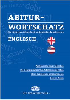 Abitur-Wortschatz Englisch. Die wichtigsten Vokalen mit authentischen Beispielsätzen [Taschenbuch]