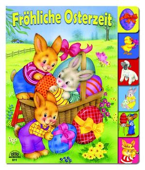 Fröhliche Osterzeit - S. Musits [Pappbilderbuch]