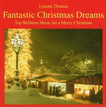 Lynette Thomas - Fantastic Christmas Dreams