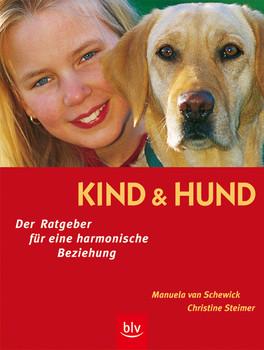 Kind und Hund. Der Ratgeber für eine harmonische Beziehung - Manuela van Schewick