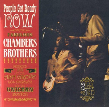 """Chambers Brothers - """"Now"""" & """"People Get Ready"""""""