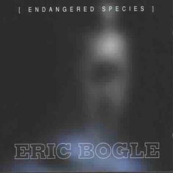 Eric Bogle - Endangered Species